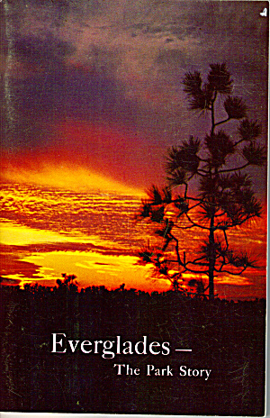 Everglades Florida The Park Story Booklet Bk0175