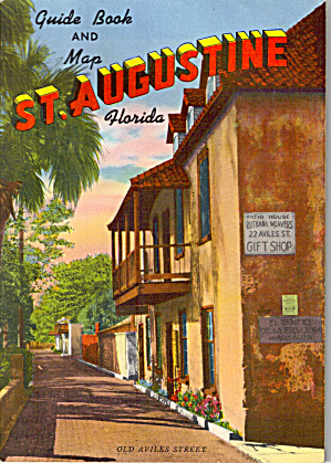 Guide Book and Map of St. Augustine Florida (Image1)