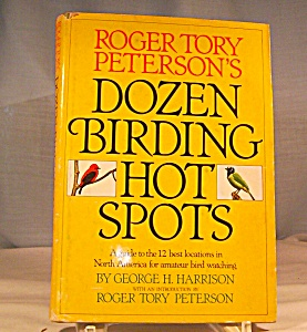 Roger Tory Peterson Dozen Bird Hot Spots