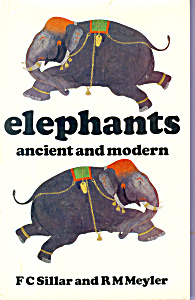 Elephants Ancient And Modern