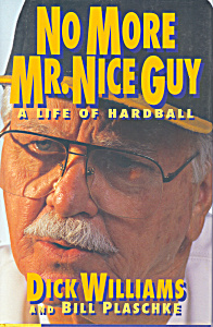 No More Mr. Nice Guy First Edition
