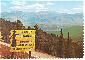 Unique Sign on The Teton Pass WY Postcard cs0181 (Image1)