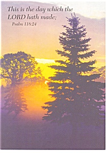 This is the day which the Lord hath made,Psalm 125:24 (Image1)
