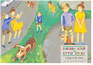 A Dog Of My Own, Chicken Soup For Little Souls Postcard Cs0402