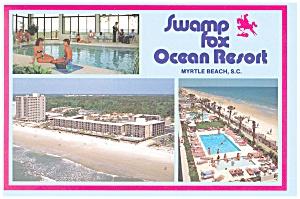 Swamp Fox Ocean Resort,Myrtle Beach SC Postcard cs0770 (Image1)