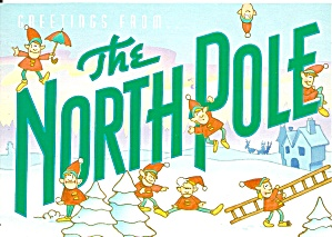 Greetings From The North Pole Post Card Cs11456