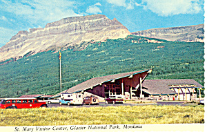 St Mary Visitor Center Glacier National Park MT Postcard cs1701A (Image1)