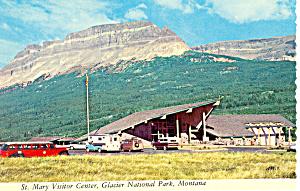 St Mary Visitor Center Glacier National Park, MT Pcard (Image1)