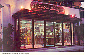 Pink Coral Shop Kailua Kona Hawaii  Postcard cs2387 (Image1)