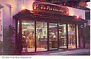 Pink Coral Shop Kailua Kona Hawaii  Postcard cs2387 (Image1)