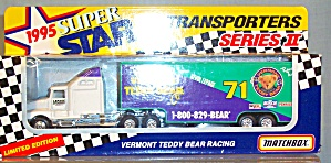 #71 Kevin Lapage Vermont Teddy Bear Matchbox Super Star Transporter