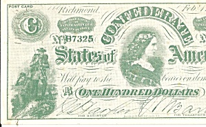 Postcard Replica Of A Confederate $100 Bill Lp0770