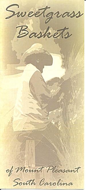 Mount Pleasant SC Sweetgrass Baskets Brochure lp0844 (Image1)