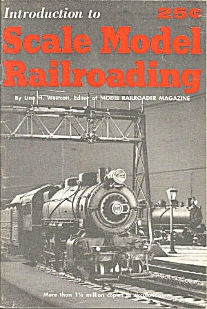 Introduction To Scale Model Railroading Linn Westcott Kalmbach Pub Lp0872