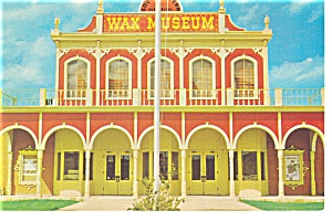 Grand Prairie Tx Wax Museum Postcard N0959