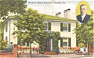Woodrow Wilson Birthplace Home Va Postcard P0390