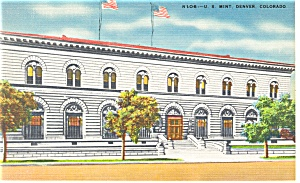 Denver, CO, The US Mint Linen Postcard (Image1)