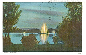 Denver Colorado Electric Fountain Postcard P1111