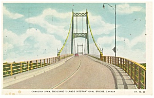 1000 Island International Bridge Canada Postcard P11300