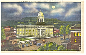 Murphy NC Cherokee County Court House Postcard p11531 (Image1)