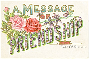 A Message Of Friendship Postcard P11930 1908