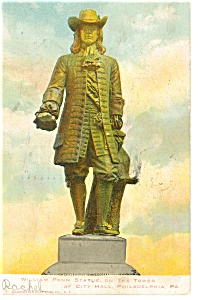 Philadelphia PA William Penn Statue Postcard p12060 1907 (Image1)