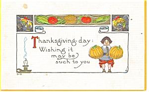 Thanksgiving Postcard Pilgrims Pumkins 1919 p12417 (Image1)