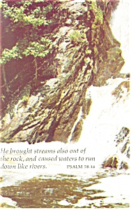He Brought Streams also  Psalm 78:16 Postcard p12733 (Image1)