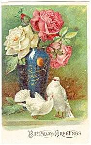 Birthday Postcard p12743 Doves and Roses ca 1907 (Image1)