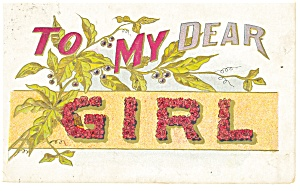 To My Dear Girl Postcard p13266 Grapes 1910 (Image1)