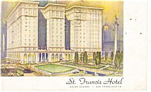 San Francisco  CA St Francis Hotel Postcard p14184 1946 (Image1)
