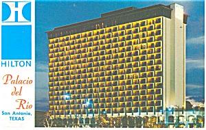 San Antonio TX  Palacio del Rio Hilton Hotel Postcard p14325 (Image1)