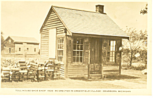 Toll House Shoe Shop Greenfield Village Mi Postcard P15366