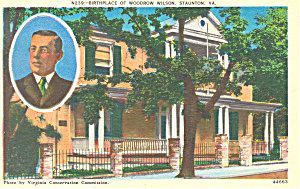 Birthplace Woodrow Wilson Staunton Virginia Postcard P16803