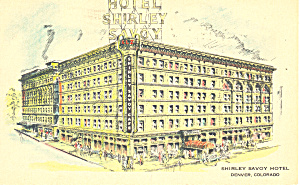 Shirley Savoy Hotel Denver Colorado Postcard p16976 (Image1)