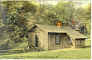 General Grants Cabin Philadelphia Pa Postcard P17728