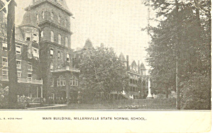 Main Building Millersville Normal School Pa Postcard P17840