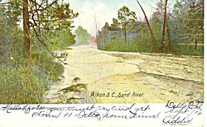 Aiken, SC Sand River Postcard 1908 (Image1)