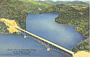 Dale Neely Bridge Watauga Lake TN Postcard p17963 1953 (Image1)