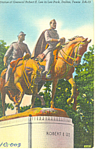 Robert E Lee Statue Dallas Tx Postcard P18063