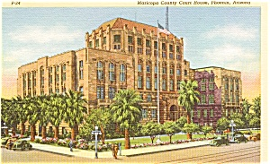Maricopa County Court House AZ Postcard (Image1)