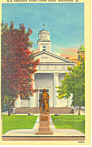 Frederick County Court House Winchester Va Postcard P18373