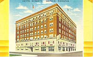 Hotel Roberts Muncie Indiana Postcard p21266 (Image1)
