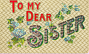 To My Dear Sister Postcard P22889