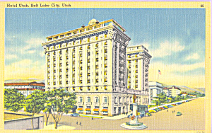 Hotel Utah Salt Lake City UT Postcard p22998 (Image1)