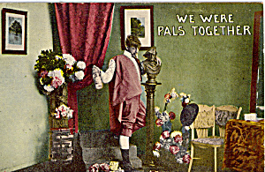 We Were Pals Together Postcard P25353