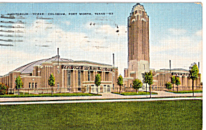 Auditorium -Tower-Coliseum, Fort Worth (Image1)