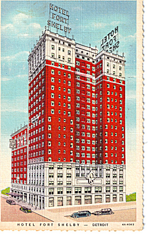 Hotel Fort Shelby Detroit Michigan Postcard p26546 (Image1)