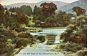 Old Mill Dam Aidirondacks NY Postcard p26844 (Image1)