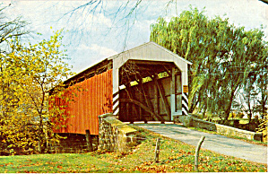 The Old Covered Bridge Lancaster Cty Pa Postcard P28762